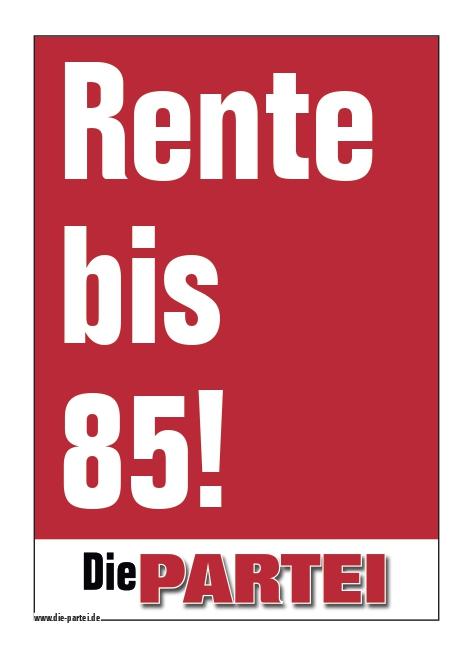 """50 Aufkleber """"Rente bis 85!"""" (A7)"""