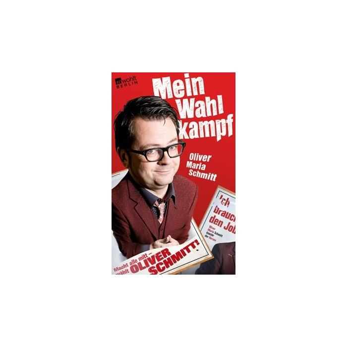 Oliver Maria Schmitt: Mein Wahlkampf