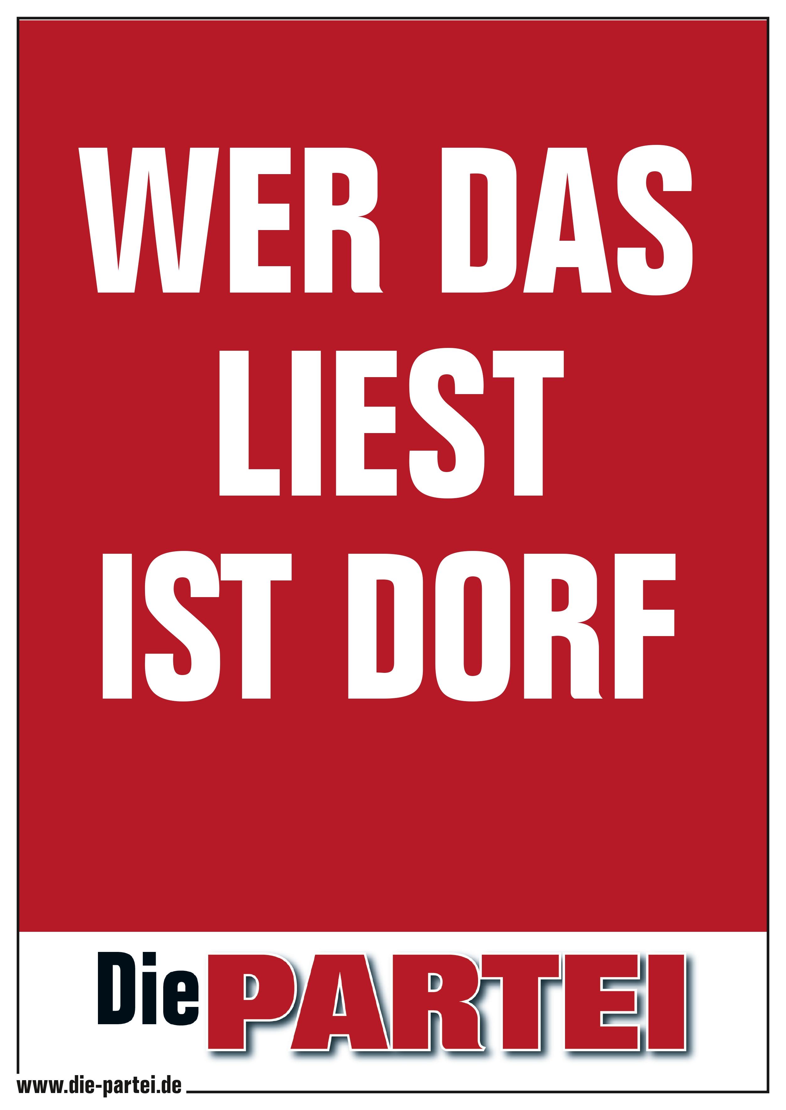 Poster A2: WER DAS LIEST IST DORF
